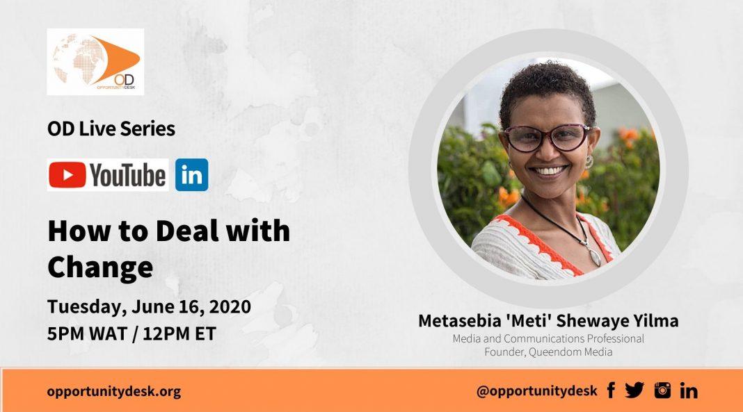 How to Deal with Change: OD Live with Metasebia 'Meti' Shewaye Yilma – June 16, 2020