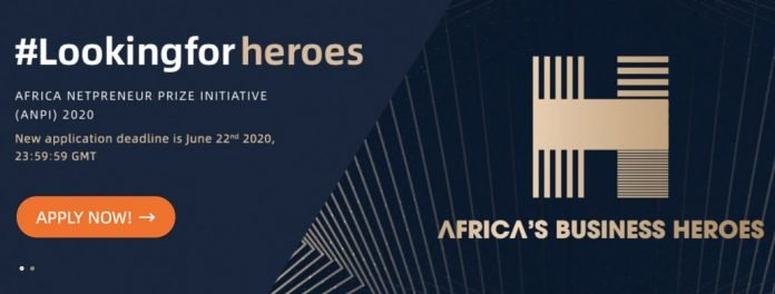 Deadline Extended: Africa Netpreneur Prize Initiative (ANPI) Africa Business Heroes Competition 2020 for young African Entrepreneurs (1.5 Million USD Grant)