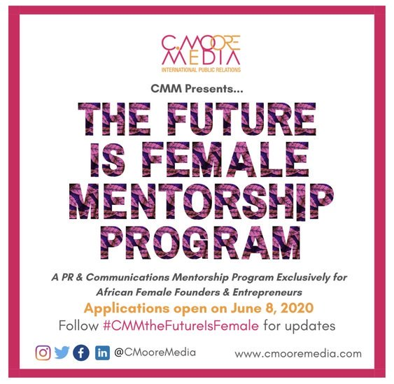 "C Moore Media ""The Future is Female"" Mentorship Program 2020 for early-stage African female founders"