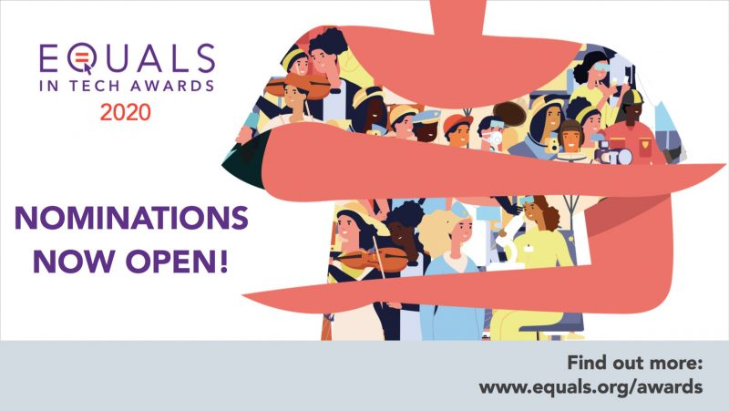 EQUALS in Tech Awards 2020 for Initiatives and Projects Promoting Gender Equality