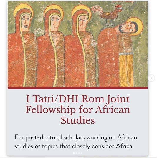Harvard I Tatti/DHI Rom Joint Fellowship 2021/2022 for African Studies