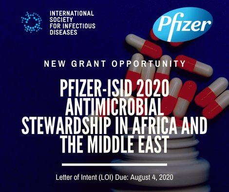 ISID/Pfizer 2020 grant program for Antimicrobial Stewardship in Africa & the Middle East