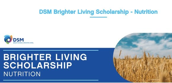 DSM: Brighter Living Scholarship – Nutrition 2020 (Fully Funded to attend the 2021 One Young World Summit in Munich, Germany)