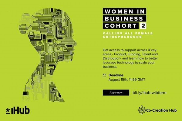 iHub/CcHub Women In Business (Cohort 2) 2020 for African Women Entrepreneurs