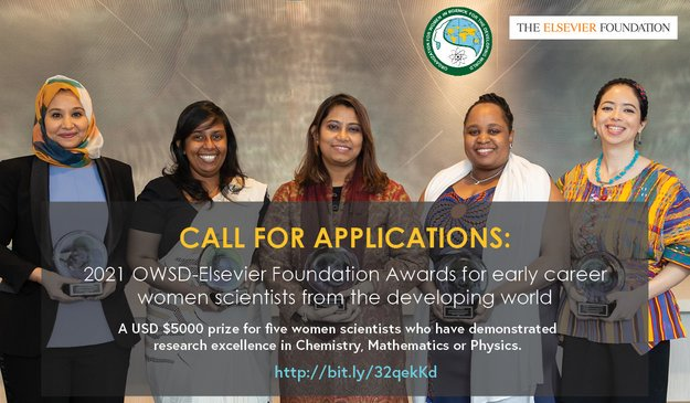 2021 OWSD-Elsevier Foundation Awards for Early-Career Women Scientists in the Developing World (USD 5,000 Prize)