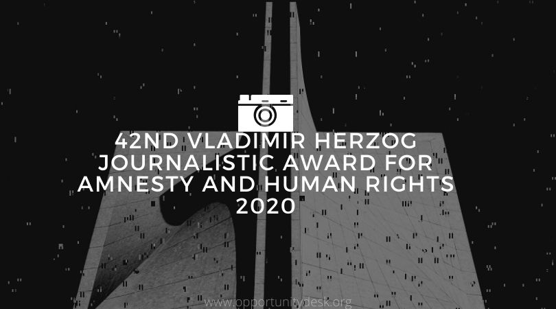 42nd Vladimir Herzog Journalistic Award for Amnesty and Human Rights 2020 [Brazilians only]