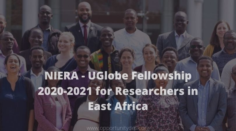 NIERA – UGlobe Fellowship 2020-2021 for Researchers in East Africa (Stipend available)