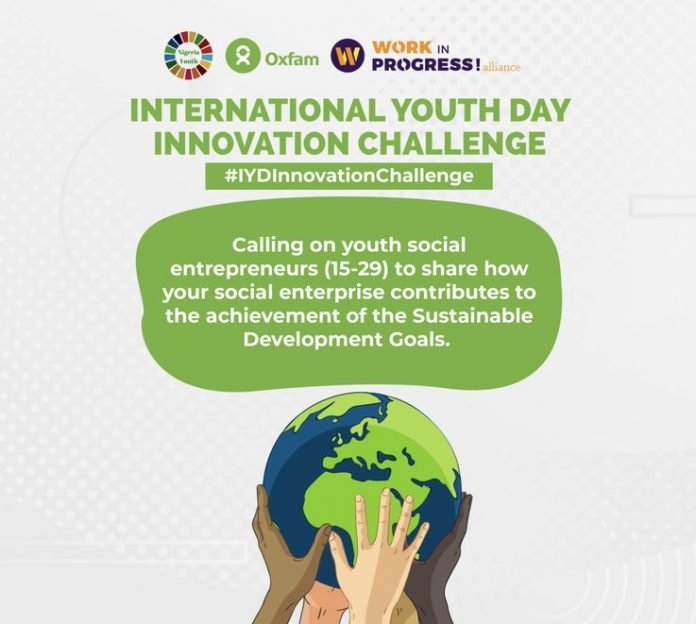 The NGYouthSDGs/Oxfam Nigeria International Youth Day Innovation Challenge 2020 #IYDInnovationChallenge