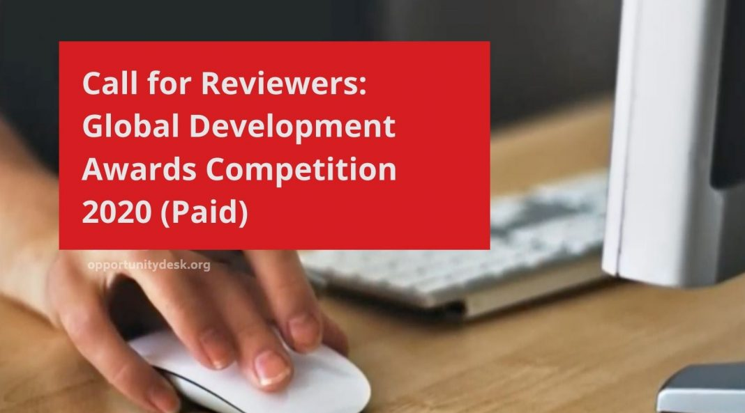 Call for Reviewers: Global Development Awards Competition 2020 (Paid)