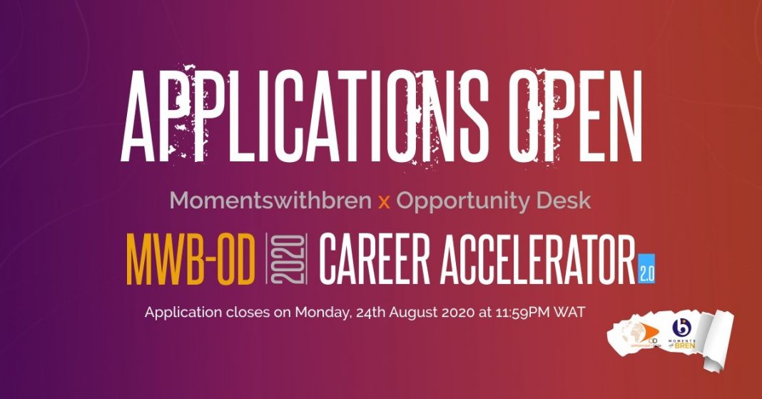 Momentswithbren-Opportunity Desk (MWBOD) Career Accelerator: August 2020 applications are open