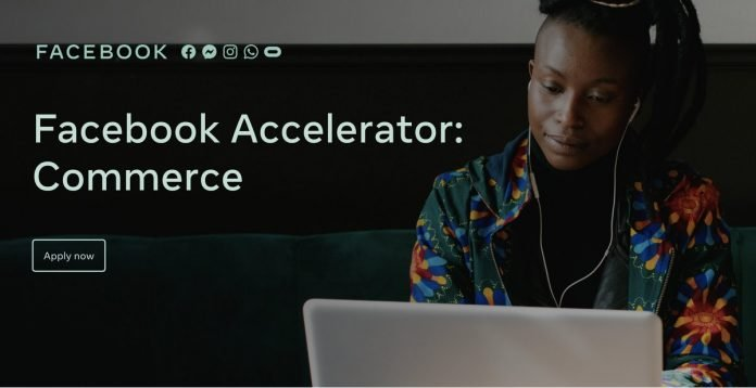 Facebook Accelerator: Commerce Programme 2020 for Innovative Commerce Startups (Fully Funded)