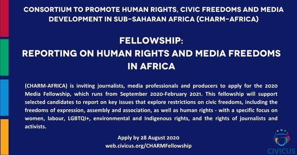 CHARM Media Fellowship 2020: Reporting on Human Rights and Media Freedoms in Africa