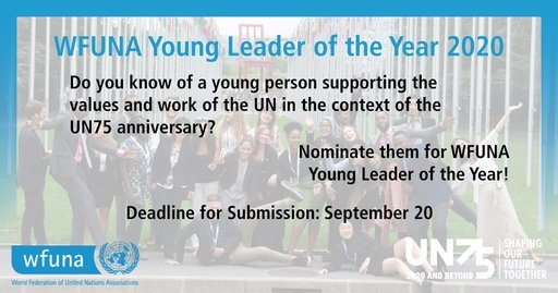 Call for Nominations: World Federation of United Nations (WFUNA) Young Leader of the Year Award 2020