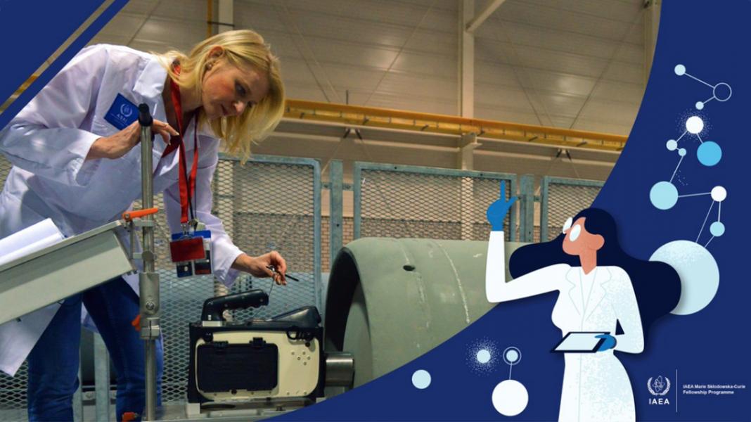 IAEA Marie Sklodowska-Curie Fellowship Programme (MSCFP) 2020 (Funding available)