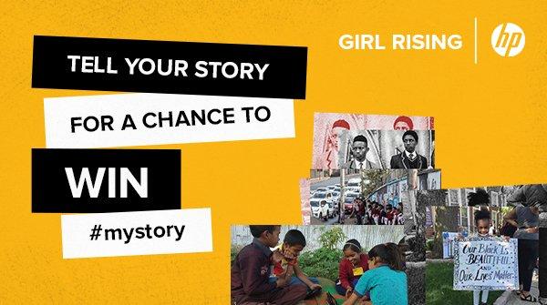 Girl Rising/HP Storytelling Challenge 2020 ($500 USD prize)
