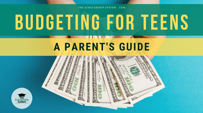 Budgeting for Teens – A Guide for Parents