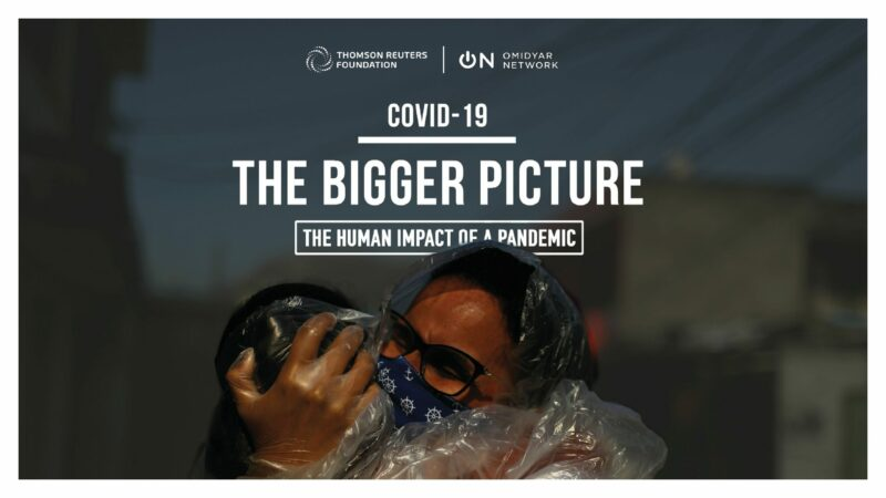 Thomson Reuters Foundation 'COVID-19: The Bigger Picture' Competition 2020
