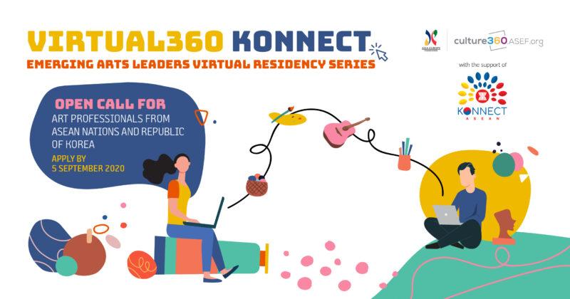 ASEF Virtual360 Konnect Emerging Arts Leaders Residency Series 2020