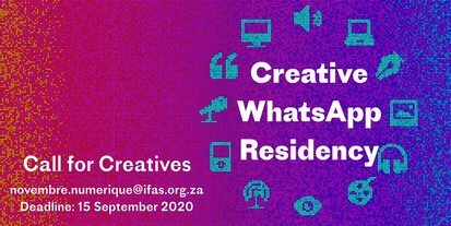 The French Institute of South Africa (IFAS) Creative WhatsApp Residency Program 2020 for young South African creatives.