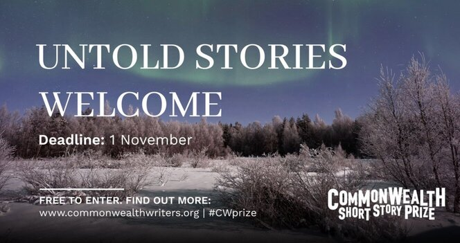 2021 Commonwealth Short Story Prize Writing Contest for unpublished short fiction (£15,000+ in Cash Prize).