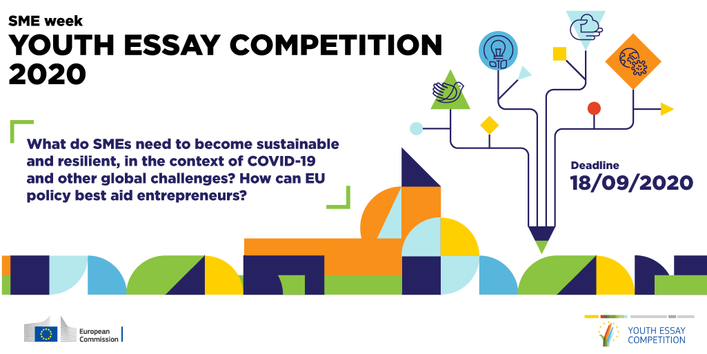European Commission SME Week Youth Essay Competition 2020 (Win an all-expenses paid trip to the SME Assembly in Berlin)