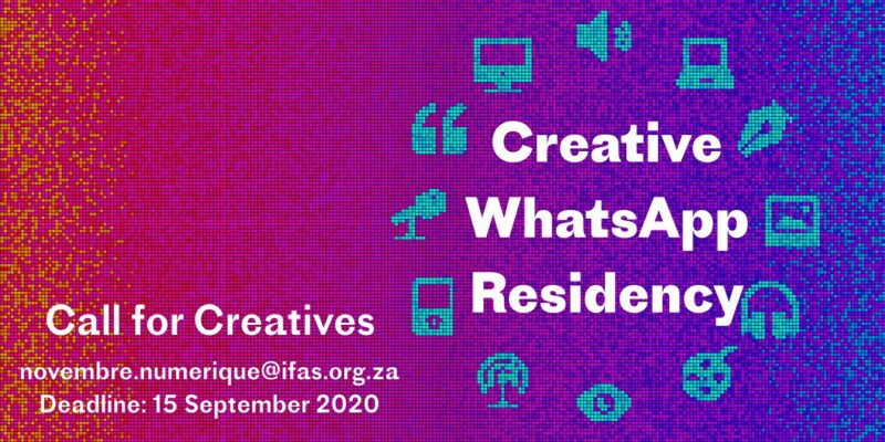 French Institute of South Africa (IFAS) Creative WhatsApp Residency 2020