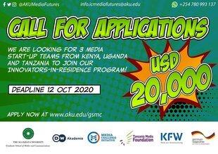 The AKU GSMC Media Innovation Centre Innovators-in-Residence Program 2020 for East African Media Startups ($20,000 Grant)