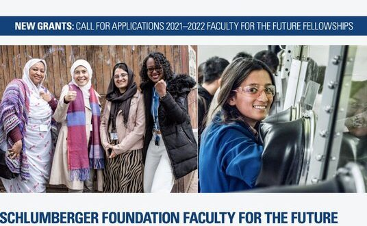 Schlumberger Foundation Faculty for the Future Fellowships 2021/2022 (Funding available)