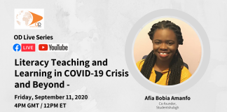 Literacy Teaching and Learning in COVID-19 Crisis and Beyond – OD Live with Afia Bobia Amanfo
