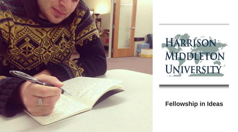 Harrison Middleton University Fellowship in Ideas 2021 for Emerging Scholars (Stipend available)