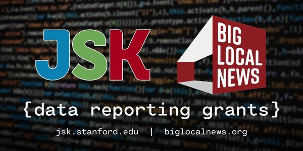 JSK-Big Local News Data Reporting Grants 2020 for Journalists worldwide