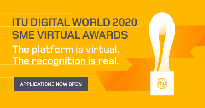 ITU Digital World SME Virtual Awards 2020 for  tech SMEs and Entrepreneurs