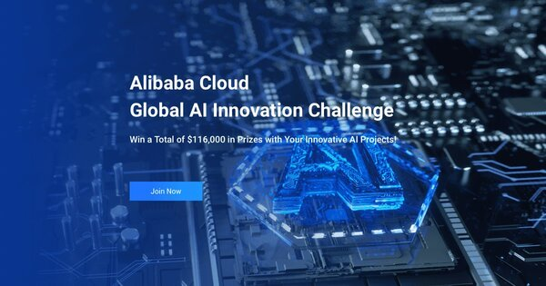 Alibaba Cloud Global AI Innovation Challenge 2020 ( $116,000 in Total Prizes for Winners)