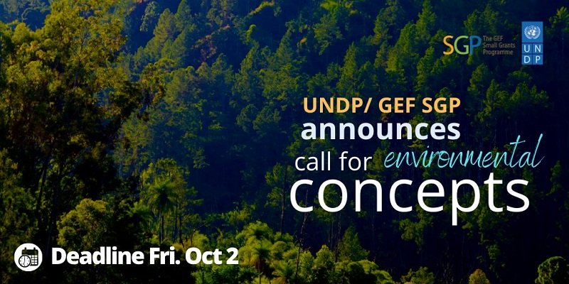 Call for Project Concepts: UNDP GEF Small Grants Programme 2020 (up to US$50,000)