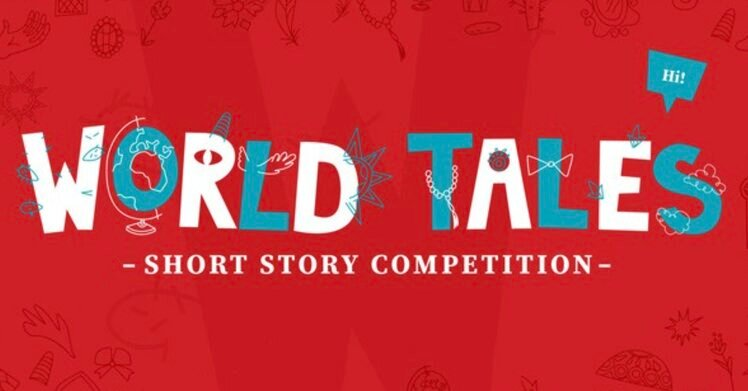 """UNESCO/Idries Shah Foundation """"World Tales"""" Short Story Competition 2020"""