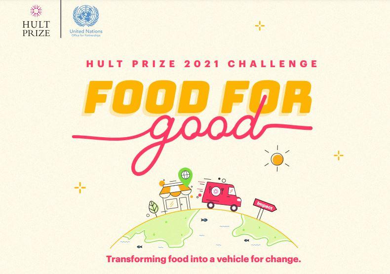 Hult Prize Challenge on Food for Good 2021 (US$1,000,000 prize)