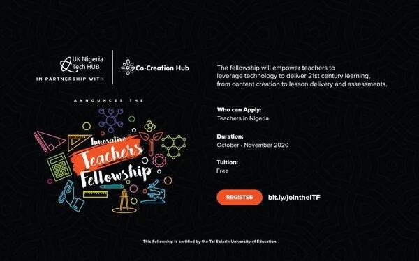 UK-Nigeria Tech Hub/CcHub Innovative Teachers Fellowship 2020 for STEM and Non-STEM teachers in Nigeria.