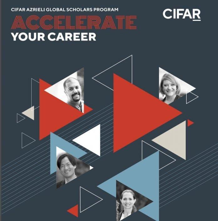 CIFAR Azrieli Global Scholars Program 2020/2021 for Early Career Researchers (CDN $100,000 in Funding)
