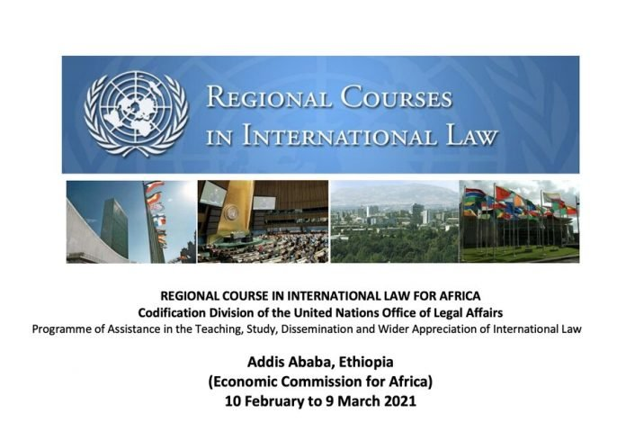 2021 United Nations Regional Course in International Law for Africa – Addis Ababa, Ethiopia (Fully Funded)