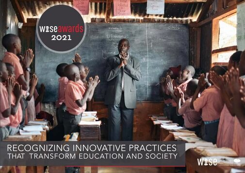 World Innovation Summit for Education (WISE) Awards Program 2021 ($USD 20,000 prize) for innovative education projects