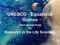 UNESCO-Equatorial Guinea International Prize 2020 for Research in the Life Sciences (USD $350,000 Prize)