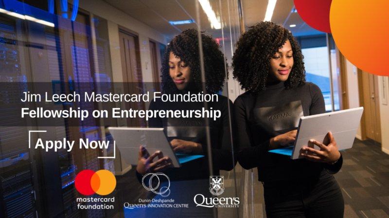 Jim Leech Mastercard Foundation Fellowship on Entrepreneurship 2021 for Africans