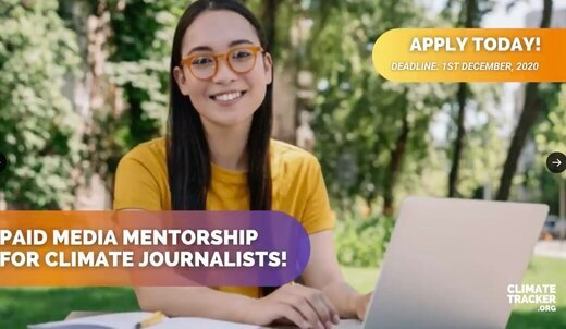 Climate Tracker Paid Media Mentorship Program 2021 for Climate Journalists and Media Professionals