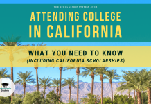 Attending College in California: What You Need to Know (Including California Scholarships)