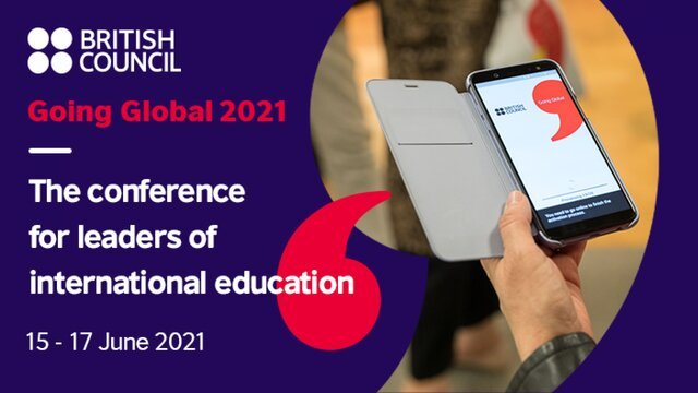 Call for Proposals: British Council's Going Global 2021 Conference for tertiary education leaders.