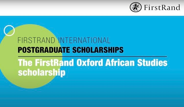 FirstRand Oxford African Studies Scholarship 2021 for study at the University of Oxford, UK (Fully Funded)