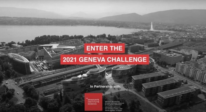 Geneva Challenge 2021 – Advancing Development Goals International Contest for Graduate Students (25,000 CHF in monetary prizes & Fully Funded to Geneva, Switzerland)