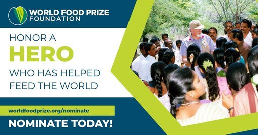 Call for Nominations: World Food Prize Laureate 2022 ($250,000 Prize)