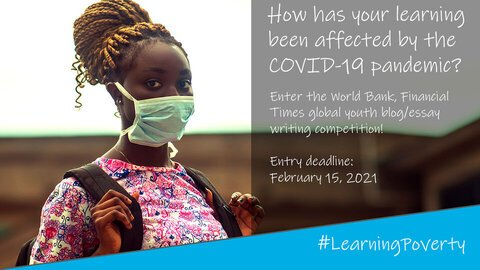 World Bank & Financial Times' blog/essay writing competition 2021 for high school students