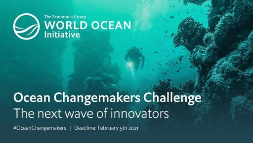 The Economist Group's World Ocean Initiative  (WOI) Ocean Changemakers Challenge 2021 for early-career researchers.